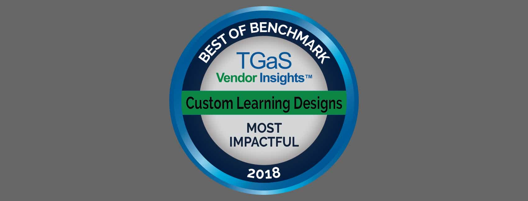 CLD Named Most Impactful Vendor 2018 by TGaS Advisors
