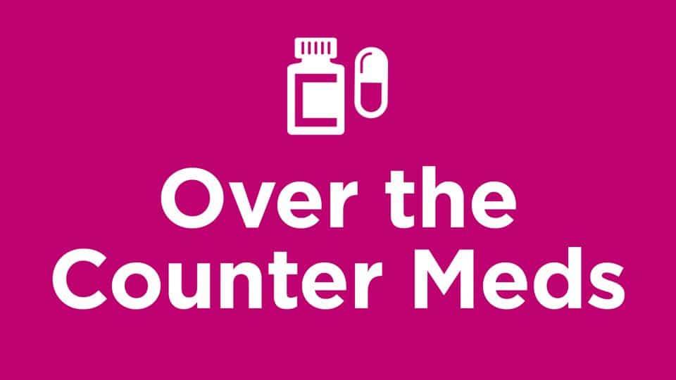 Over the Counter Meds (OTC) Training